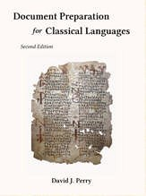 BOOK REVIEW: DOCUMENT PREPARATION FOR CLASSICAL LANGUAGES