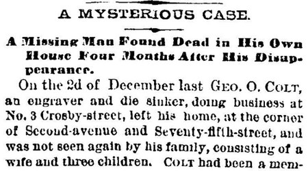 GEORGE O. COLT: THE DIESINKER WHO DIED IN THE OUTHOUSE