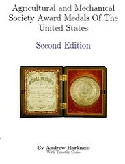 NEW EDITION: AGRICULTURAL AND MECHANICAL SOCIETY MEDALS OF THE U.S.