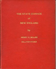 MORE ON AL HOCH'S REPRINT OF MILLER'S STATE COINAGE OF NEW ENGLAND