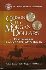 NEW BOOK: CARSON CITY MORGAN DOLLARS, SECOND EDITION