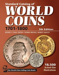 NEW EDITION: STANDARD CATALOG OF WORLD COINS 1701-1800, 5TH EDITION