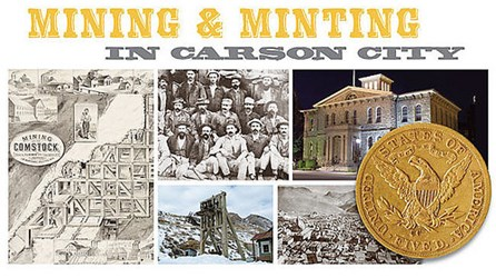 ANA EDUCATIONAL EVENT: MINTING & MINING IN CARSON CITY