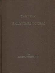 BOOK REVIEW: THE TRUE HARD TIMES TOKENS BY ROBERT SCHUMAN