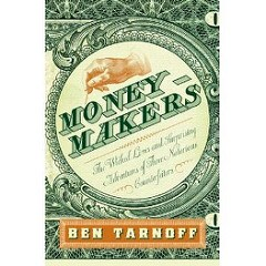 NEW BOOK: MONEYMAKERS: ADVENTURES OF THREE NOTORIOUS COUNTERFEITERS