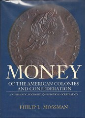 BOOK REVIEW: MONEY OF THE AMERICAN COLONIES AND CONFEDERATIONS