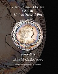NEW BOOK: EARLY QUARTER DOLLARS OF THE UNITED STATES 1796-1838