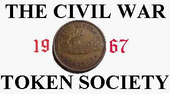 FEATURED WEB SITE: CIVIL WAR TOKEN SOCIETY