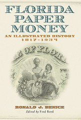 NEW BOOK: FLORIDA PAPER MONEY SOFTCOVER EDITION