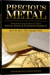 BOOK REVIEW: PRECIOUS METALS: INVESTING & COLLECTING IN TODAY�S SILVER, GOLD AND PLATINUM MARKETS