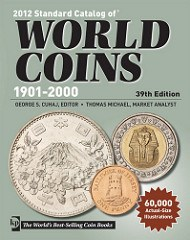 NEW BOOK: 2012 STANDARD CATALOG OF WORLD COINS 1901-2000