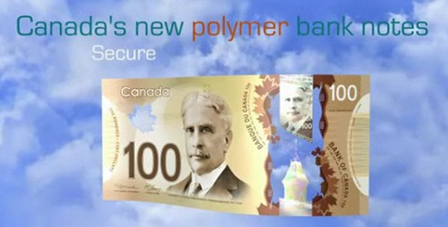 CANADA UNVEILS NEW POLYMER BANKNOTES