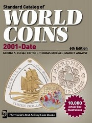 NEW BOOK: STANDARD CATALOG OF WORLD COINS 2001-DATE, SIXTH EDITION