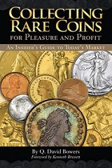 NEW BOOK: COLLECTING RARE COINS FOR PLEASURE AND PROFIT BY DAVE BOWERS