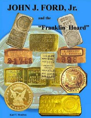 NEW BOOK: JOHN J. FORD, JR. AND THE FRANKLIN HOARD