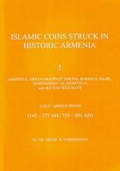 NEW BOOK: ISLAMIC COINS STRUCK IN HISTORIC ARMENIA VOL I
