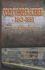 NEW BOOK: COLT CYLINDER SCENES, 1847-1851