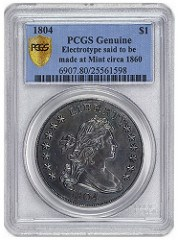 GENUINE ELECTROTYPE: PCGS CERTIFIES UNIQUE COPY OF A UNIQUE 1804 DOLLAR