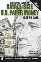 NEW BOOK: STANDARD GUIDE TO SMALL-SIZE U.S. PAPER MONEY, 10TH ED.