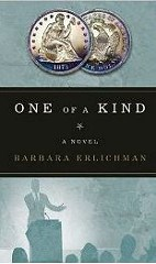 NEW BOOK: ONE OF A KIND - A NOVEL ABOUT THE 1873-S DOLLAR