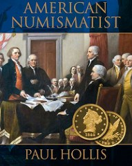 NEW BOOK: AMERICAN NUMISMATIST