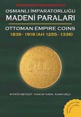 NEW BOOK: OTTOMAN EMPIRE COINS: 1839-1918, 2ND EDITION