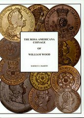 NEW BOOK: ROSA AMERICANA COINAGE OF WILLIAM WOOD