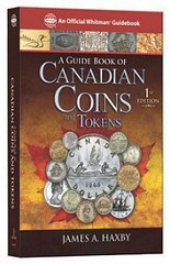 NEW BOOK: THE GUIDE BOOK OF CANADIAN COINS AND TOKENS