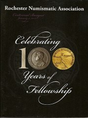 NEW BOOK: ROCHESTER NUMISMATIC ASSOCIATION CENTENNIAL HISTORY