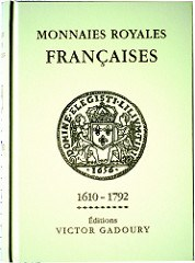 BOOK REVIEW: LES MONNAIES ROYALES FRANÇAISES 1610-1792, 4TH ED.