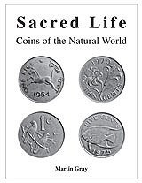 NEW BOOK: SACRED LIFE - COINS OF THE NATURAL WORLD