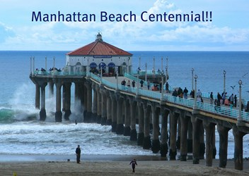 MANHATTAN BEACH CENTENNIAL MEDALS ISSUED