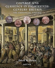 NEW BOOK: COINAGE AND CURRENCY IN EIGHTEENTH CENTURY BRITAIN