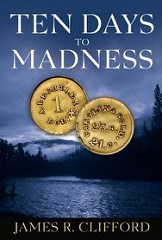 NEW BOOK: TEN DAYS TO MADNESS