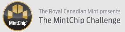 THE ROYAL CANADIAN MINT MINTCHIP CHALLENGE