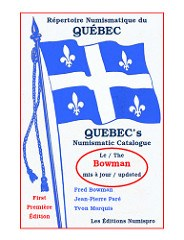 NEW BOOK: QUEBEC'S NUMISMATIC CATALOGUE