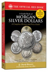 NEW BOOK: A GUIDE BOOK OF MORGAN SILVER DOLLARS, 4TH EDITION