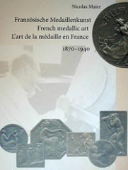 BOOK REVIEW: FRENCH MEDALLIC ART: 1870-1940