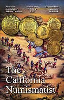 THE CALIFORNIA NUMISMATIST AVAILABLE FREE ONLINE