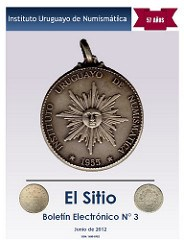 EL SITIO NO. 3 PUBLISHED BY THE INSTITUTO URUGUAYO DE NUMISMATICA