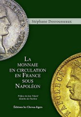 BOOK REVIEW: LA MONNAIE EN CIRCULATION EN FRANCE SOUS NAPOLÉON