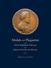 NEW BOOK: MEDALS AND PLAQUETTES IN THE ULRICH MIDDELDORF COLLECTION