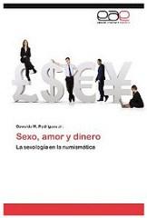 NEW BOOK: SEXO, AMOR Y DINERO: LA SEXOLOGÍA EN LA NUMISMÁTICA