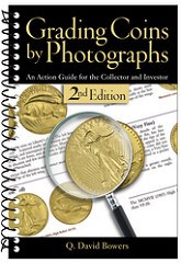 NEW BOOK: GRADING COINS BY PHOTOGRAPHS, SECOND EDITION