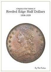 NEW BOOK: REEDED EDGE HALF DOLLARS 1836-1839