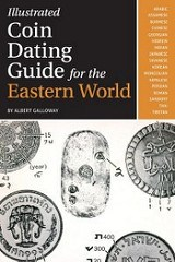 NEW BOOK: ILLUSTRATED COIN DATING GUIDE FOR THE EASTERN WORLD