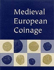 QUERY: MEDIEVAL EUROPEAN COINAGE PROJECT STATUS