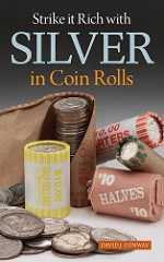NEW BOOK: STRIKE IT RICH WITH SILVER IN COIN ROLLS