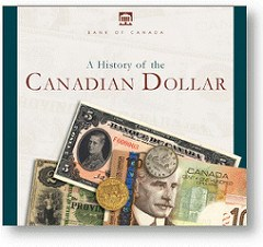NEW BOOK: A HISTORY OF THE CANADIAN DOLLAR