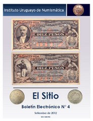 EL SITIO NO. 4 PUBLISHED BY THE INSTITUTO URUGUAYO DE NUMISMATICA